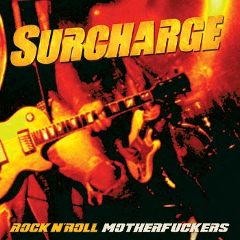 Surcharge : Rock n' Roll Motherfuckers - Cd cover art design