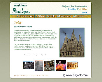 Web design for the professionnals ice and sand sculptors Sculpture Michel Lepire inc .